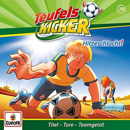 Teufelskicker (78) Hitzeschlacht! - Europa 2019