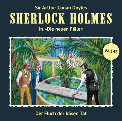 Sherlock Holmes - Die neuen Fälle (42) Der Fluch der bösen Tat   - Romantruhe Audio 2019