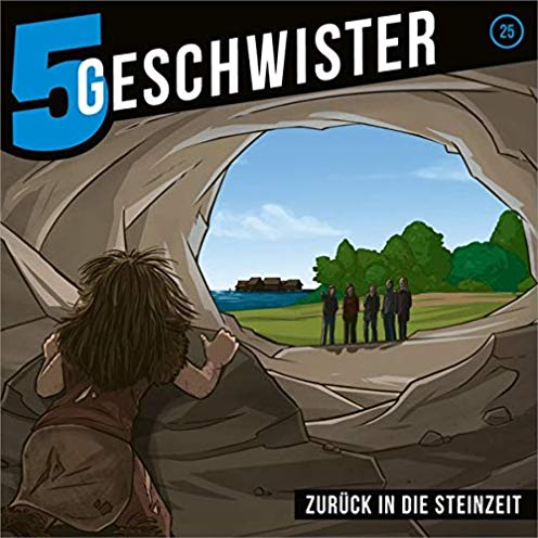 5 Geschwister (25) Zurück in die Steinzeit - Gerth Medien 2019