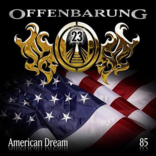 Offenbarung 23 (85) American Dream - Maritim 2019