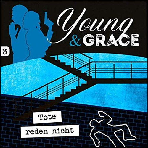 Young and Grace (3) Tote reden nicht - Gerth Medien 2019