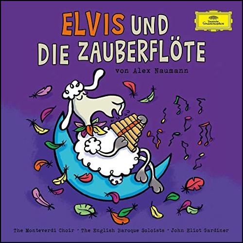 Elvis und die Zauberflöte (Katharina Neuschaefer, Alex Naumann) BR / Deutsche Grammophon 2017
