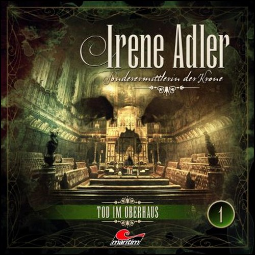 Irene Adler: Sonderermittlerin der Krone (1) Tod im Oberhaus - Maritim 2019