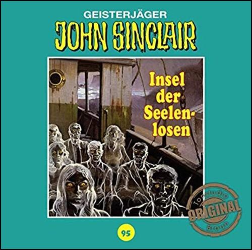 John Sinclair (95) Insel der Seelenlosen - Tonstudio Braun/Lübbe Audio 2020