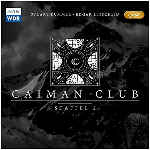 Caiman Club Staffel 2 (Edgar Linscheid, Stuart Kummer) WDR / Folgenreich 2019