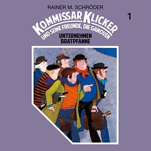 Kommissar Klicker (1) Unternehmen Bratpfanne - Schneider Ton / All Ears 2019