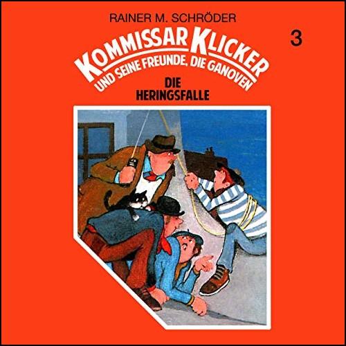 Kommissar Klicker (3) Die Heringsfalle - Schneider Ton / All Ears 2019
