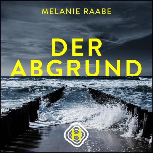 Der Abgrund (5) Der Leuchtturm (Melanie Raabe) Hörverlag Serials 2019
