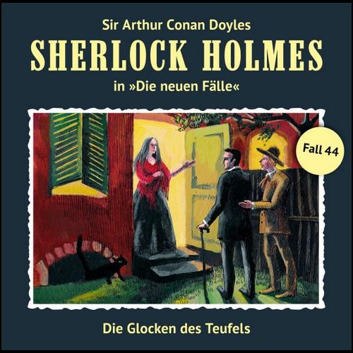 Sherlock Holmes - Die neuen Fälle (44) Die Glocken des Teufels - Romantruhe Audio 2020