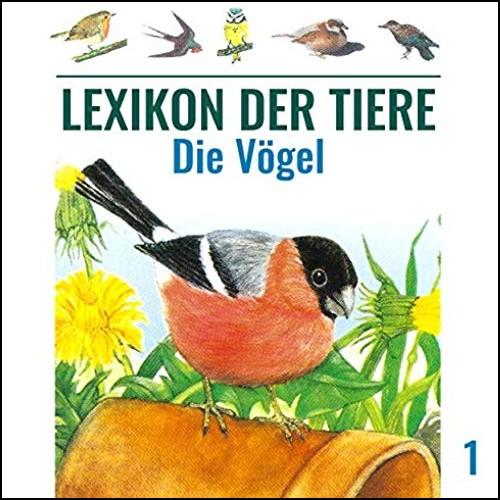 Lexikon der Tiere (1) Die Vögel - Karussell / All Ears 2019