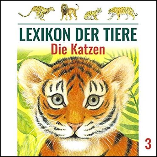 Lexikon der Tiere (3) Die Katzen - Karussell / All Ears 2019