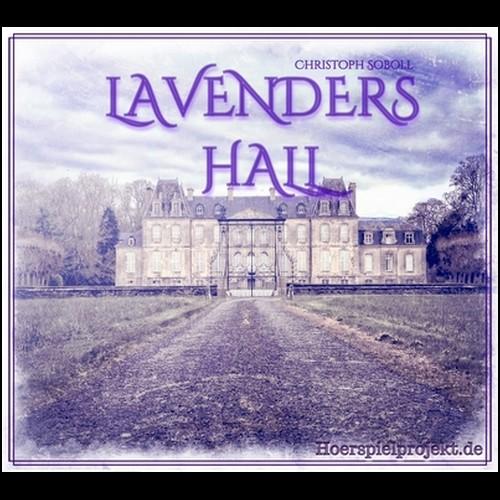 Lavenders Hall (Christoph Soboll) hoerspielprojekt 2019