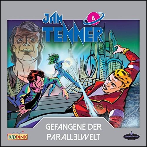 Jan Tenner (4) Gefangene der Parallelwelt  - Zauberstern Records 2019