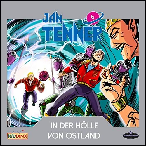 Jan Tenner (6) In der Hölle von Ostland  - Zauberstern Records 2019