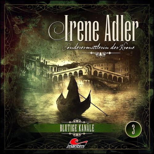 Irene Adler - Sonderermittlerin der Krone (3) Blutige Kanäle - Maritim 2019