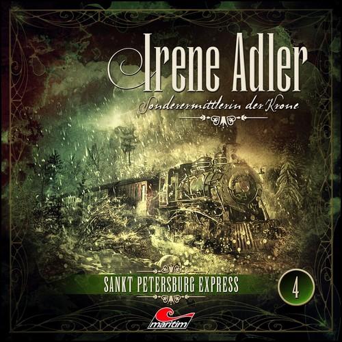 Irene Adler - Sonderermittlerin der Krone (4) Sankt Petersburg Express - Maritim 2020