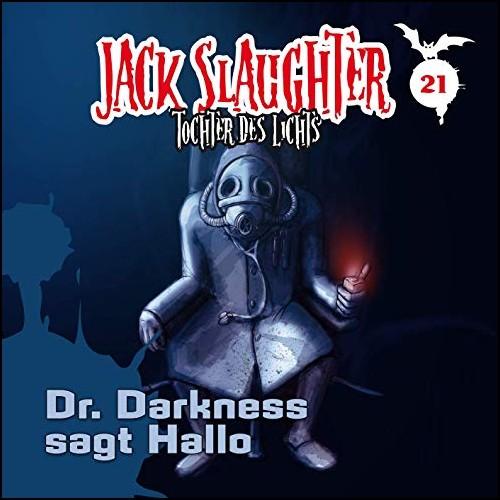 Jack Slaughter (21) Dr. Darkness sagt Hallo - Folgenreich 2019