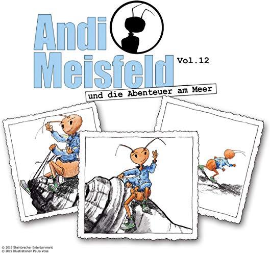 Andi Meisfeld (12) Andi Meisfeld und die Abenteuer am Meer - Steinbrecher Eintertainment 2019