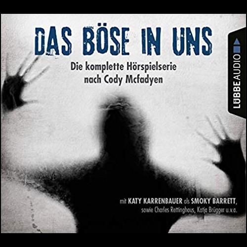 Das Böse in uns (Cody Mcfadyen) Lübbe Audio 2019