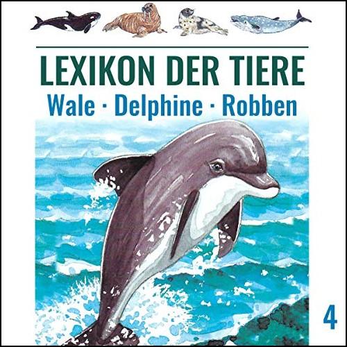 Lexikon der Tiere (4) Wale - Delphine - Robben - Karussell / All Ears 2019