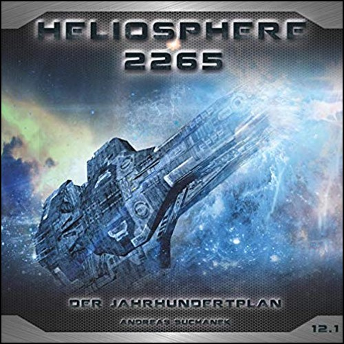 Heliosphere 2265 (12.1) Der Jahrhundertplan: Sarahs Geständnis - Maritim 2019