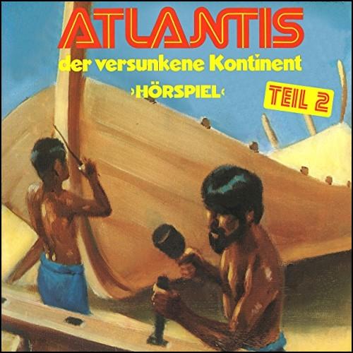 Atlantis der versunkene Kontinent 2 () Fontana / All Ears 2019