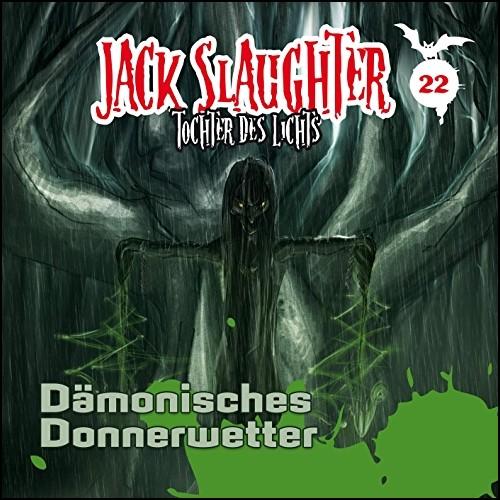 Jack Slaughter (22) Dämonisches Donnerwetter - Folgenreich 2019
