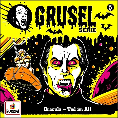 Gruselserie (5) Dracula - Tod im All  - Europa 2019