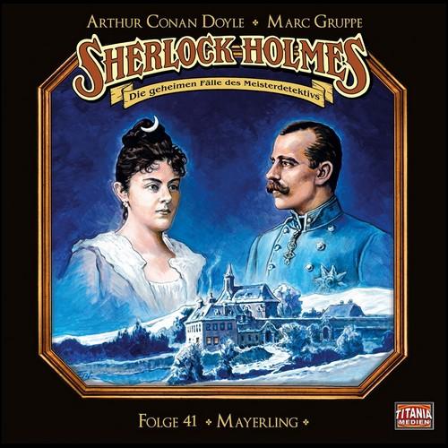 Sherlock Holmes - Die geheimen Fälle des Meisterdetektivs (41) Mayerling - Titania Medien 2020
