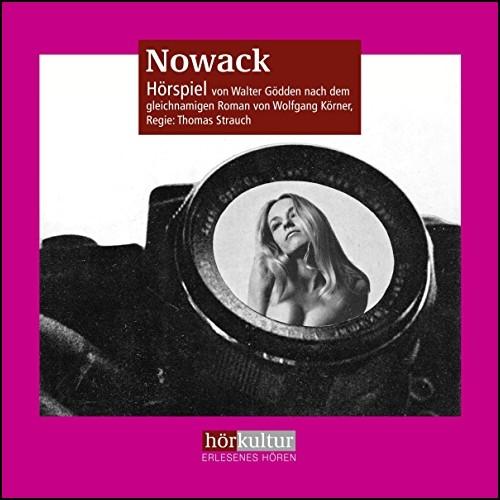 Nowack (Wolfgang Körner) hörkultur 2019