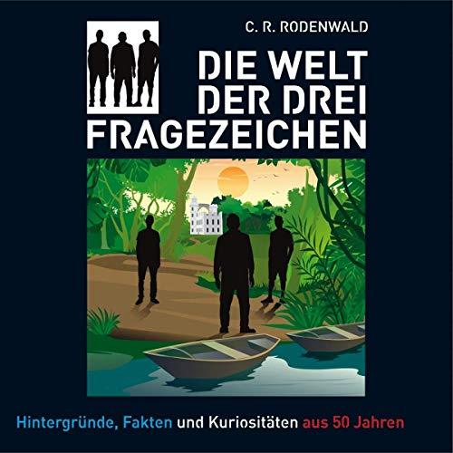 Die Welt der Drei Fragezeichen (C. R. Rodenwald) Europa 2019