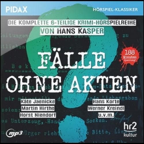 Fälle ohne Akten (Hans Kasper) hr 1968 / Pidax 2019