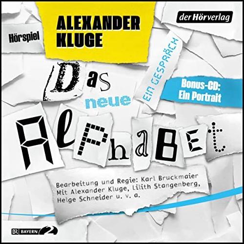 Das neue Alphabet (Alexander Kluge) BR 2019 - der hörverlag 2020
