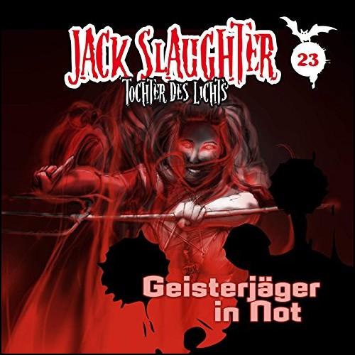 Jack Slaughter (23) Geisterjäger in Not - Folgenreich 2019