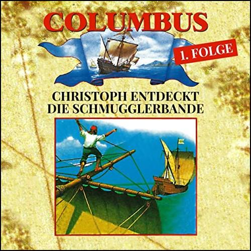 Columbus (1) Christoph entdeckt die Schmugglerbande - Ravensburger / Karussell / All Ears 2019