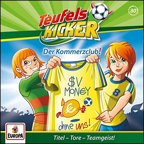 Teufelskicker (80) Der Kommerzclub! - Europa 2019