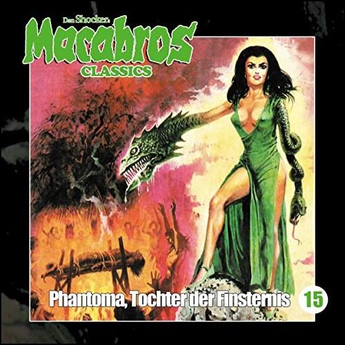 Macabros Classics (15) Phantoma, Tochter der Finsternis - Winterzeit 2020