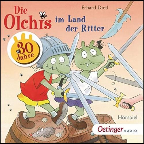 Die Olchis im Land der Ritter (Erhard Dietl) Oetinger Audio 2020