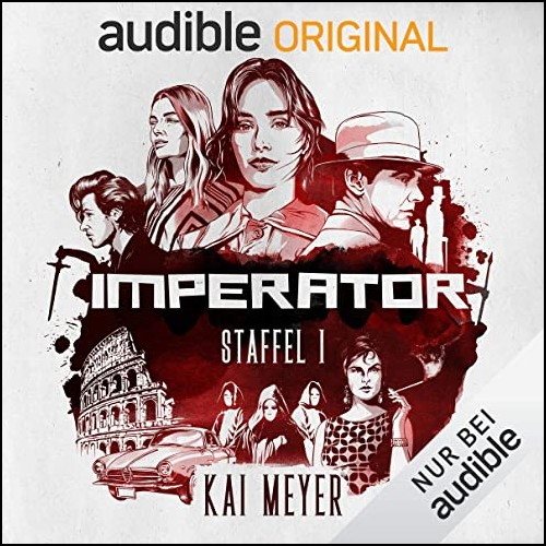 Imperator Staffel 1 (Kai Meyer) Audible 2020