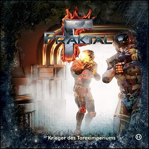 Fraktal (11) Krieger des Taroximperiums  - Gigaphon 2019