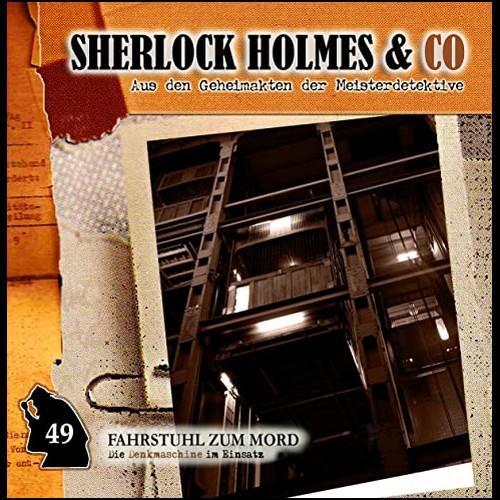 Sherlock Holmes und Co. (49) Fahrstuhl zum Mord  - Romantruhe Audio 2019