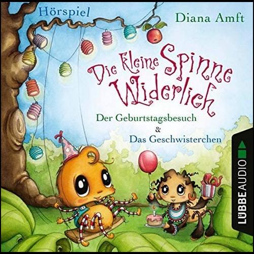 Die kleine Spinne Widerlich: Der Geburtstagsbesuch & Das Geschwisterchen (Diana Amft ) Lübbe Audio 2020
