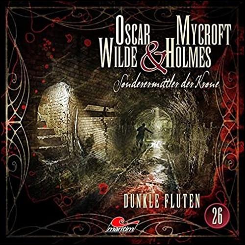 Oscar Wilde und Mycroft Holmes (26) Dunkle Fluten - Maritim 2020