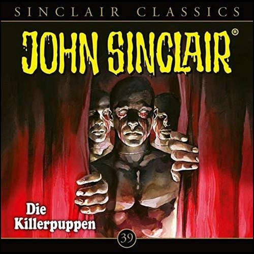John Sinclair Classics (39) Die Killerpuppen - Lübbe Audio 2020