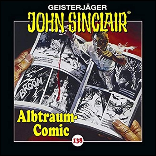 John Sinclair (138) Albtraum-Comic - Lübbe Audio 2020