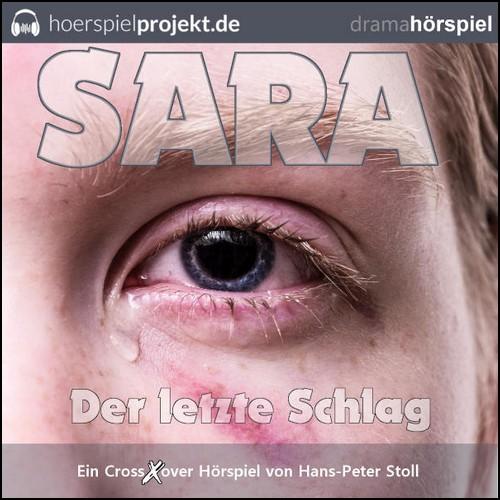 Sara - Der letzte Schlag (Hans-Peter Stoll) hoerspielprojekt 2019