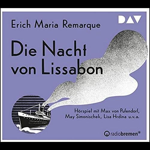 Die Nacht von Lissabon (Erich Maria Remarque) RB - WDR 2019 - DAV 2020
