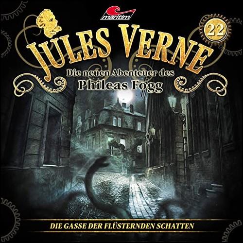 Jules Verne - Die neuen Abenteuer des Phileas Fogg (22) Die Gasse der flüsternden Schatten - Maritim 2020