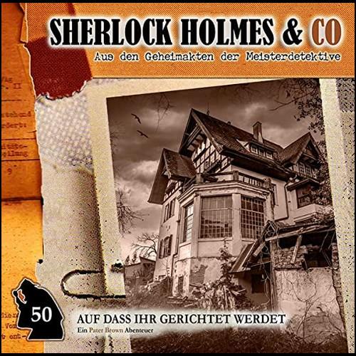 Sherlock Holmes und Co (50) Auf dass ihr gerichtet werdet - Romantruhe Audio 2020