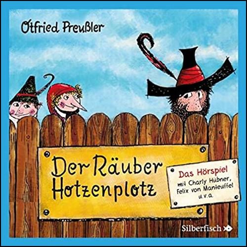Der Räuber Hotzenplotz (Otfried Preußler ) Silberfisch/Hörbuch Hamburg 2020